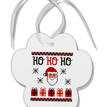 Ho Ho Ho Ugly Christmas Sweater Paw Print Shaped Ornament
