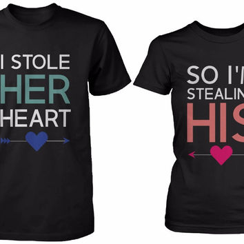 His and Her Matching Couple Shirts - I Stole Her Heart, So I'm Stealing His T-shirt 100% Cotton Funny Tees T Shirt For Women Men