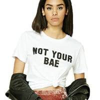 NOT YOUR BAE Casual Shirt Top Tee