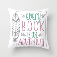 Every Book is an Adventure Throw Pillow by Evie Seo