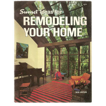 1969 Sunset Ideas for Remodeling Your Home, Softcover Book, Mid Century Modern Designs, Eichler Style, Eames Era