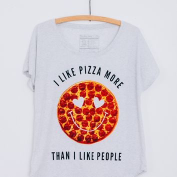 I Like Pizza More Than I Like People Dolman Tee