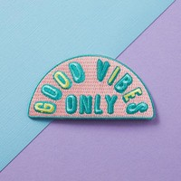 Good Vibes Only Embroidered Iron On Patch