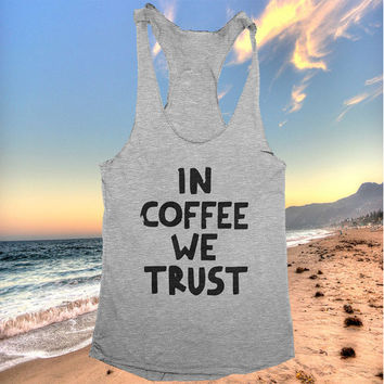 in coffee we trust racerback tank top yoga gym fitness work out ladies lady gift tops saying quotes