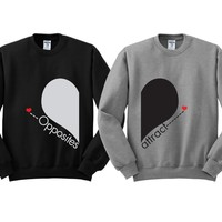 Couples Matching Crewneck Sweatshirts - Opposite Attract -  Price is for 2 - Awesome Gift