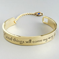 Good Things Will Come My Way Bangle