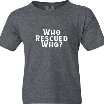 Who Rescued Who Funny Adoption Short Sleeve Shirt