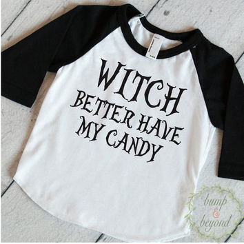 Toddler Halloween Shirt, Witch Better Have My Candy, Kids Halloween Shirt, Halloween Shirt for Boys, Toddler Halloween Outfit 014
