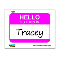 Tracey Hello My Name Is Sticker