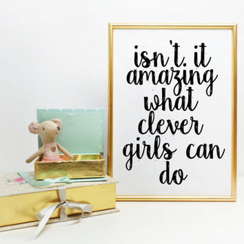 Inspirational Art Print Wall Decor Motivational Print Graduation Gift Dorm Decor Isn't It Amazing What Clever Girls Can Do Peter Pan