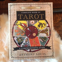 Llewellyn's Complete Book of Tarot by Anthony Louis