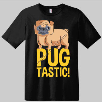 Pug Tastic Pug Dog Lovers T-shirt | Pug Lovers | Dog Lovers | Novelty T-shirts | Graphic Tees | Custom Printed T-shirts | Animal T-shirts