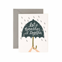 Let's Weather It Together Card