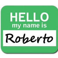 Roberto Hello My Name Is Mouse Pad