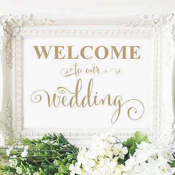 Welcome to our Wedding Sign - 5x7 sign - DIY Printable sign in 'Bella' antique gold script - PDF and JPG files - Instant Download