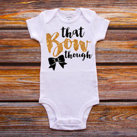 That Bow Though Shirt Baby Shower Gift Bodysuit Baby Girl Clothes Baby Girl Shirt Baby Clothes Baby Gift White And Gold #7