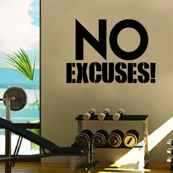 No Excuses Gym Fitness Quote Weights Health Design Decal Sticker Wall Vinyl Art Decor Home