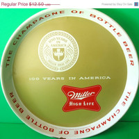 Im himmel gibt's kein bier: Metal Serving Tray -100 Year Anniversary Of Miller High Life Beer 1955
