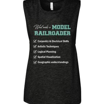 What make a model railroader shirt Women's Muscle Tank
