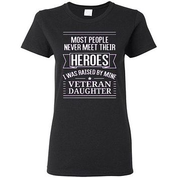 Most people never meet their heroes T-shirt
