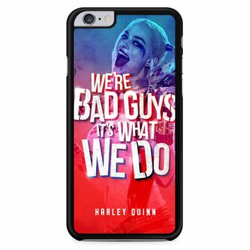 Harley Quinn Quote 1 iPhone 6 Plus / 6s Plus Case