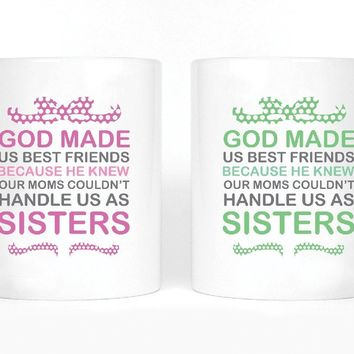 God Made us Best Friends Girl BFFS Mugs