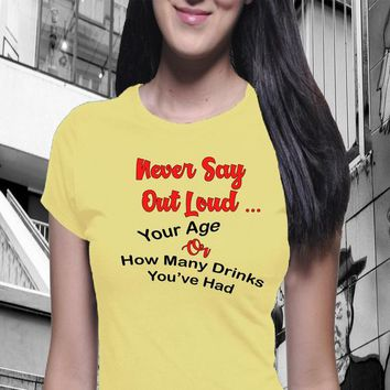 Never Say Out Loud Shirt, Wine Shirt, Boyfriend Tee, Funny Wine Shirt, Sarcastic Shirt, Trendy Tee, Girl Power, Wine Saying, Awesome Tee,