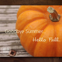 Goodbye Summer... Hello Fall Graphic Print | Digital Download / Instant Download Wall Decor