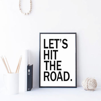 Typography Wanderlust Print Travel Quote Art Typography Poster College Girl Dorm Room Apartment Wall Art Teen Room Modern Road Trip Sign