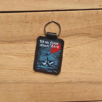 Stephen King keychain, Leather quote keychain,  We all float down here, It, Pennywise keychain, genuine leather keychain, upcycled leather