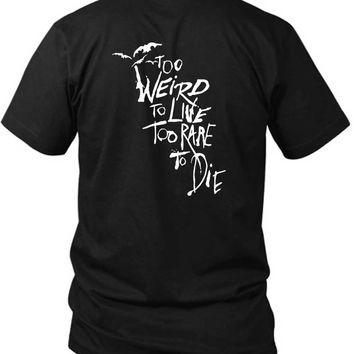 Panic At The Disco To Weird To Live Too Rare To Die Quote 2 Sided Black Mens T Shirt