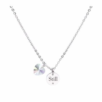 Dainty Inspirational Necklace made with Crystals from Swarovski  - STILL