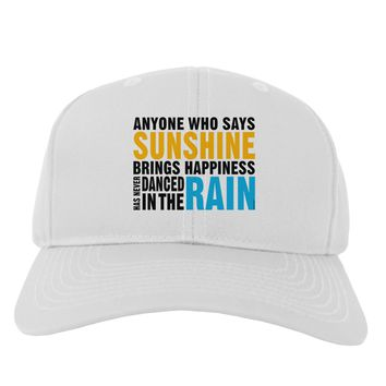 Anyone Who Says Sunshine Inspirational Quote Adult Baseball Cap Hat