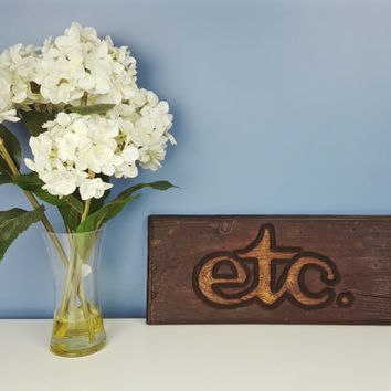 Vintage Carved Wood Etcetera Sign 'etc.', Rustic Decor, Farmhouse Decor, Retro Decor, Mid Century Modern, Wall Art, Wall Hanging Hand Carved