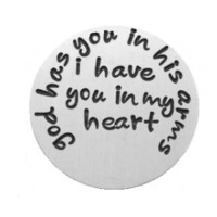 """""""God has you in his arms, i have you in my heart"""" Silver Floating Plate"""