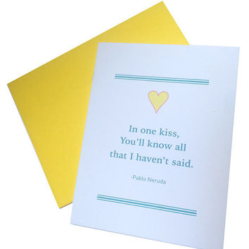 In one kiss -Pablo Neruda Poem A2 Card