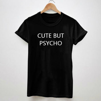 CUTE BUT PSYCHO Letters Print Tshirt For Women Men Cotton Casual Shirt White Top Tees Big Size S-XXXL Drop Ship from China