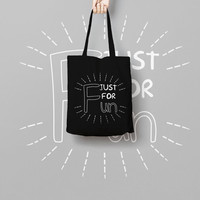 Just For Fun Black Tote Bag Canvas Funny Typhography Totes - Party Bag - Market Bag Canvas - Printed Tote Bag Hand Drawn - Quote Tote Bag