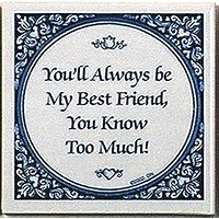 Dutch Gift Idea Tile: Always Best Friends..