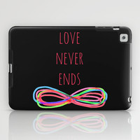Love Never Ends  (black) iPad Case by Shawn Terry King
