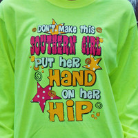 Southern Girl Long Sleeved T-Shirt. Customize To Size And Color.