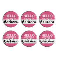 Barbara Hello My Name Is Plastic Resin Button Set of 6