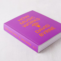 How Music Works Limited Edition By David Byrne | Urban Outfitters