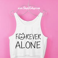 Forever Alone Crop Tank Top