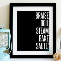 KITCHEN WALL ART Braise Boil Steam Bake Saute Minimalist Kitchen Home Decor Modern Home  Kitchen Chic Black And White Apartment Wall Art