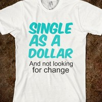 Single As A Dollar - Finley Hill