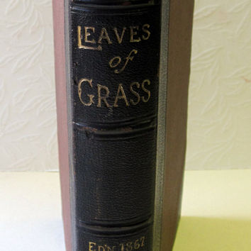 Walt Whitman, Leaves of Grass - Rare 1867 Edition. Antique Books bound in Leather and Cloth with Civil War Poems Included