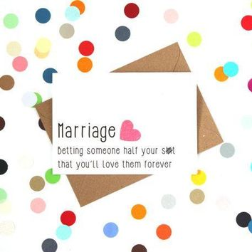 Marriage Betting Someone Half Your Shit You'll Love Them Forever Funny Happy Wedding Day Card Getting Married Card Engagement Card FREE SHIPPING