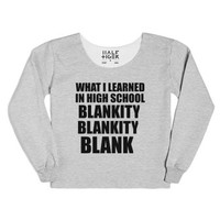what i learned in high school chop sweatshirt-Heather Grey T-Shirt