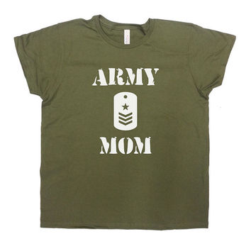 Army Mom Shirt Proud Army Mom T-Shirt Gift For Mom Mother's Day TShirt Christmas Birthday Army Navy Air Force Military Ladies Tee - SA297